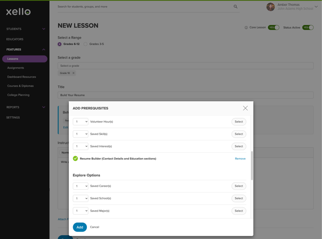 An example of creating a custom lesson with Resume Builder selected as a prerequisite